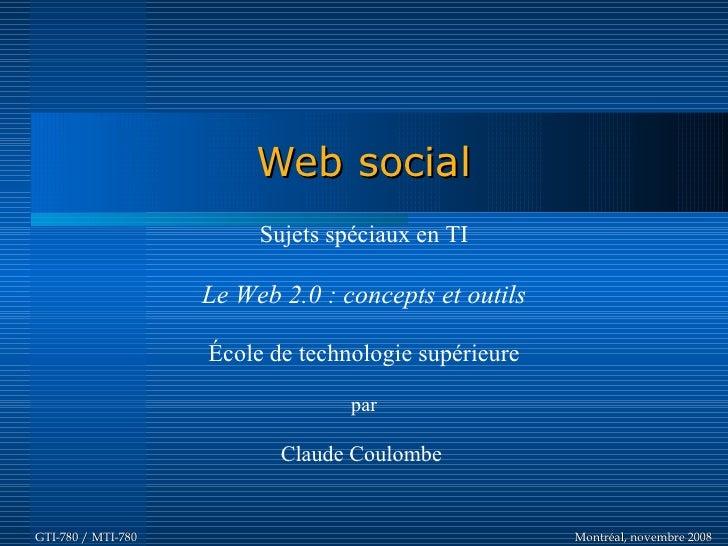 Web social                          Sujets spéciaux en TI                      Le Web 2.0 : concepts et outils            ...