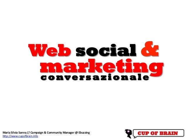Web social &                                      marketing                                       c o n v e r s a z i o ...