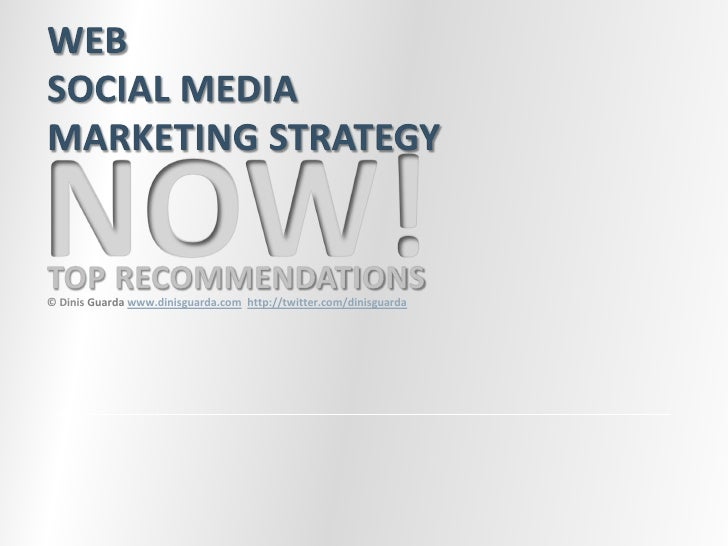 Web Social Media Strategy Now Top Recommendation Dinisguarda