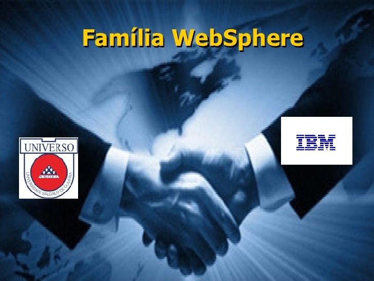 Família WebSphere