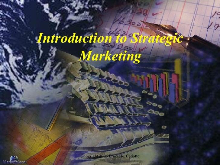 Introduction to Strategic Marketing