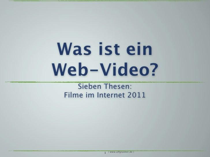 7 Thesen: Was ist ein Web-Video?