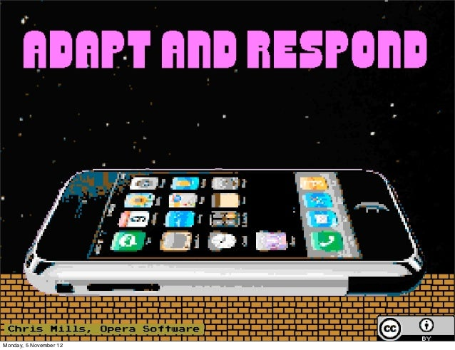 Adapt and respond: keeping responsive into the future