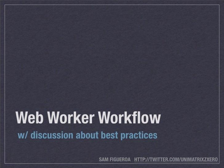Web Worker Presentation