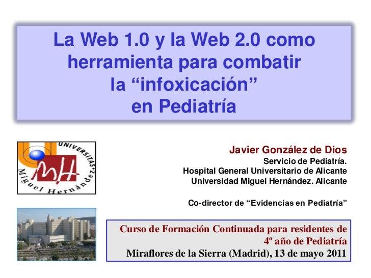"""La Web 1.0 y la Web 2.0 como herramienta para combatir      la """"infoxicación""""         en Pediatría                        ..."""