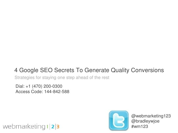 4 Google SEO Secrets To Generate Quality ConversionsStrategies for staying one step ahead of the restDial: +1 (470) 200-03...