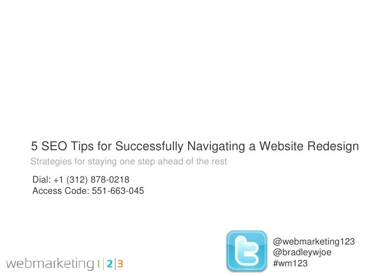 5 SEO Tips for Successfully Navigating a Website RedesignStrategies for staying one step ahead of the restDial: +1 (312) 8...