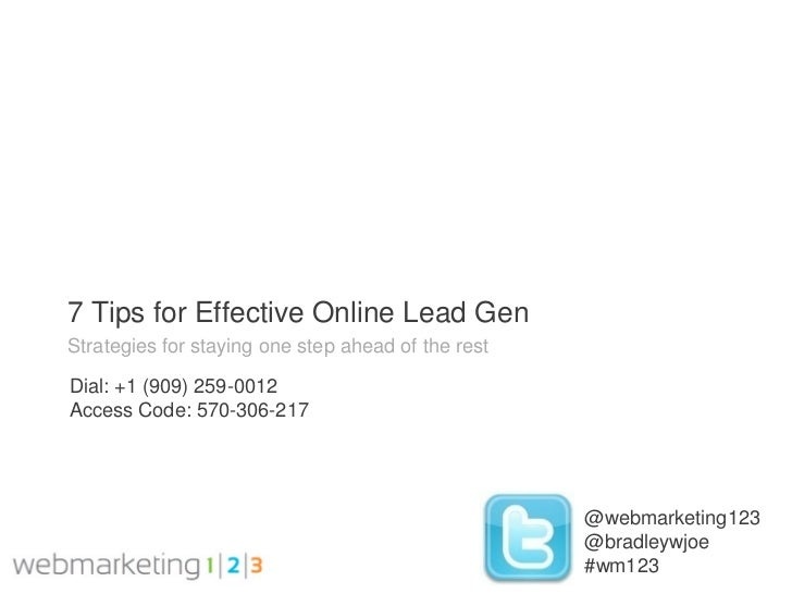 7 Tips for Effective Online Lead GenStrategies for staying one step ahead of the restDial: +1 (909) 259-0012Access Code: 5...
