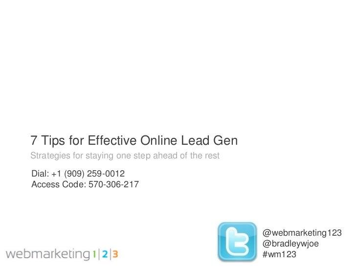 Webmarketing123: 7 Tips For Effective Online Lead Gen-08-03-2011