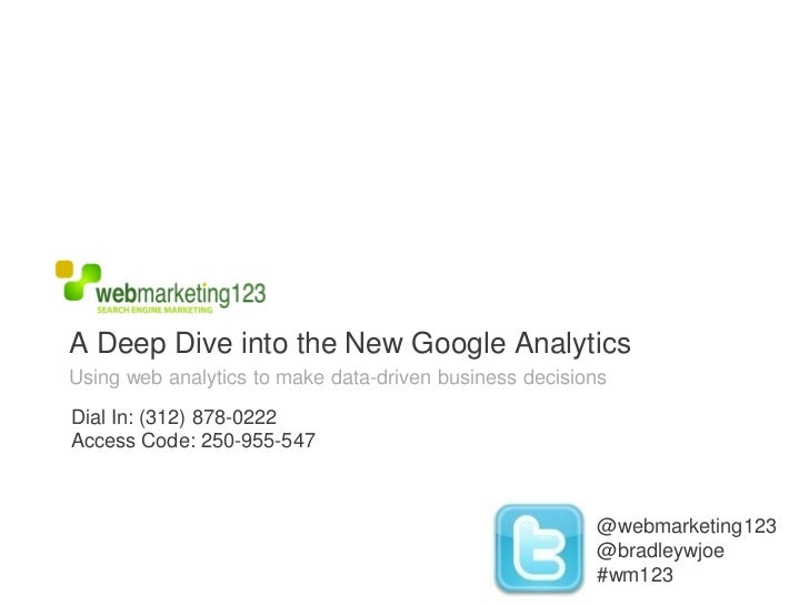 A Deep Dive into the New Google Analytics