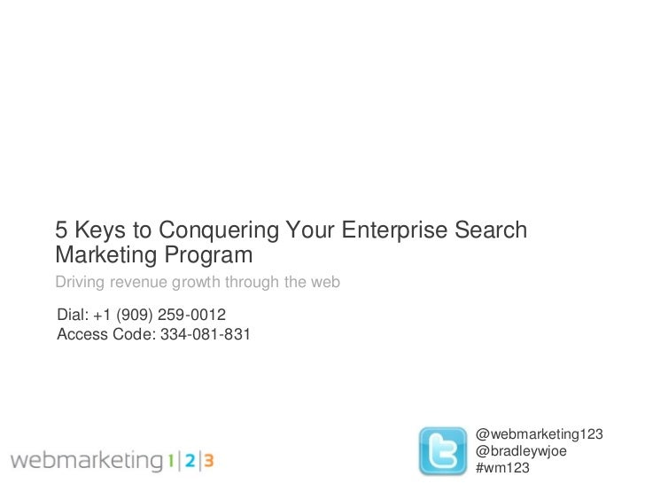 Webmarketing123: Enterprise Search Marketing-Part 2-09-21-2011