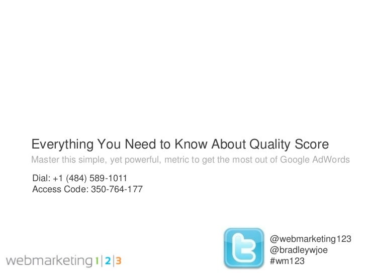 Webmarketing123: Everything You Need to Know About PPC Quality Score-08-24-2011