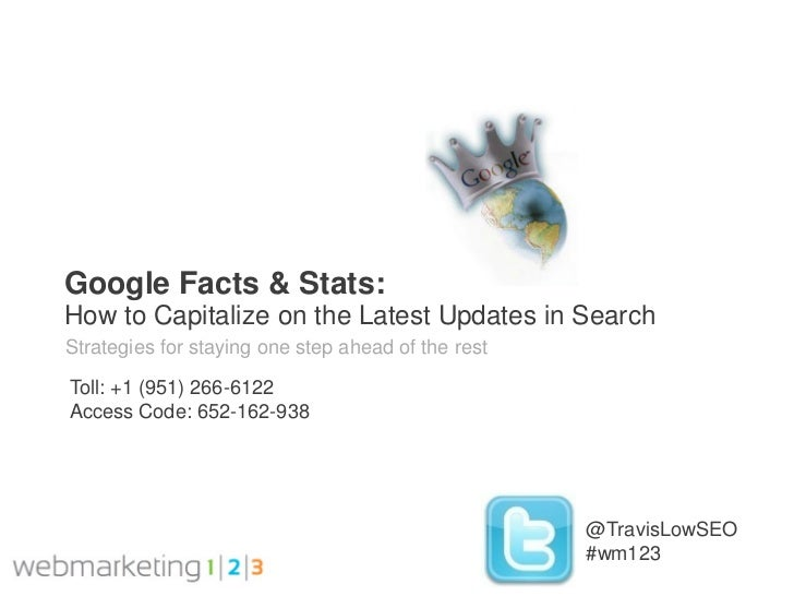 Google Facts & Stats:How to Capitalize on the Latest Updates in SearchStrategies for staying one step ahead of the restTol...