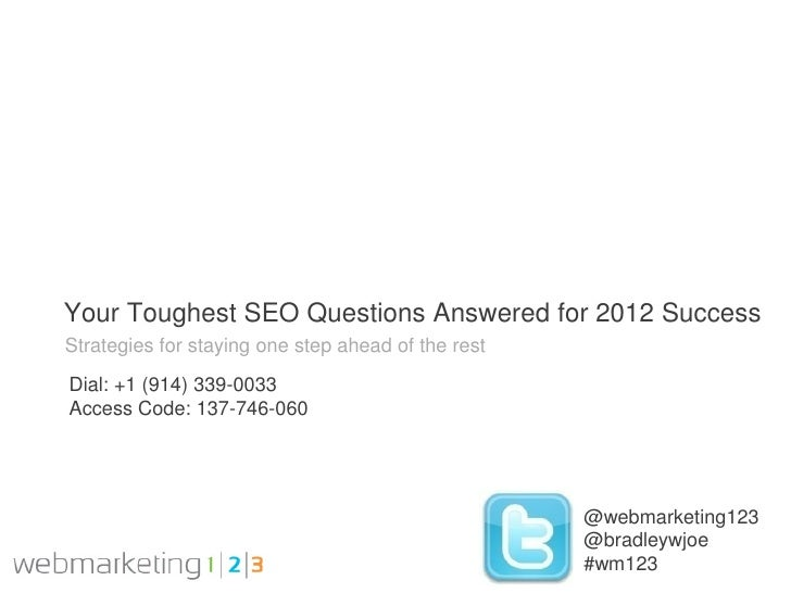 Your Toughest SEO Questions Answered for 2012 Success