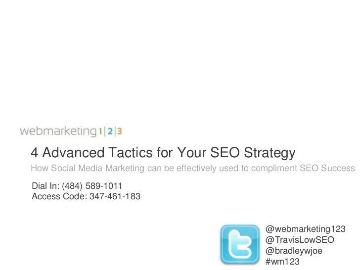 Webmarketing123 webinar: 4 Advanced Tactics for Your SEO Strategy 062911