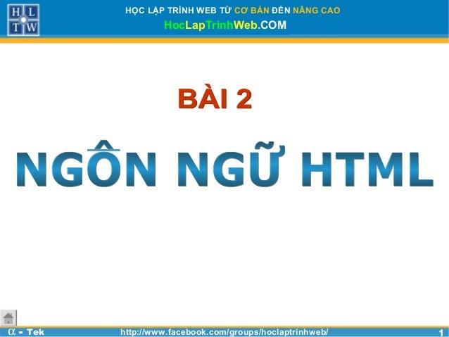 Bài 2 - Ngôn ngữ HTML - Học lập trình web cơ bản với Html, Css, Javascript
