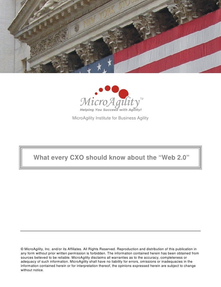 """MicroAgility Institute for Business Agility             What every CXO should know about the """"Web 2.0""""     © MicroAgility,..."""