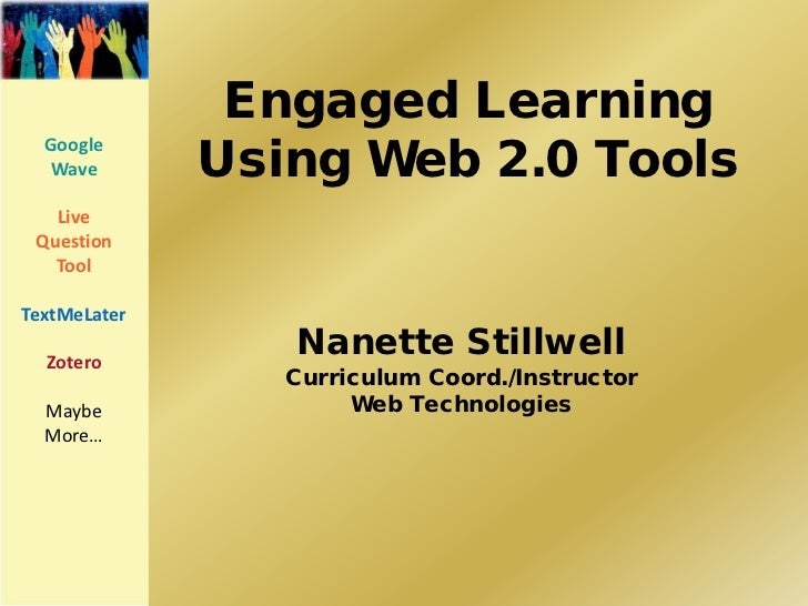 Engaged Learning Using Web 2.0 Technologies