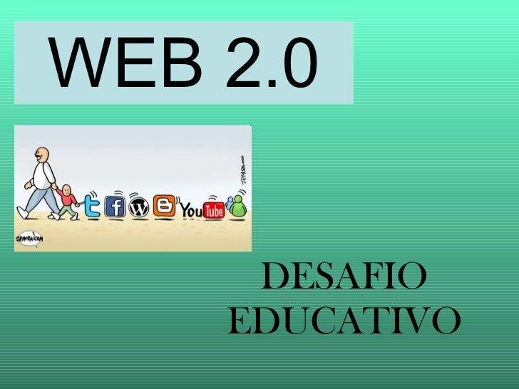 WEB 2.0 DESAFIO EDUCATIVO