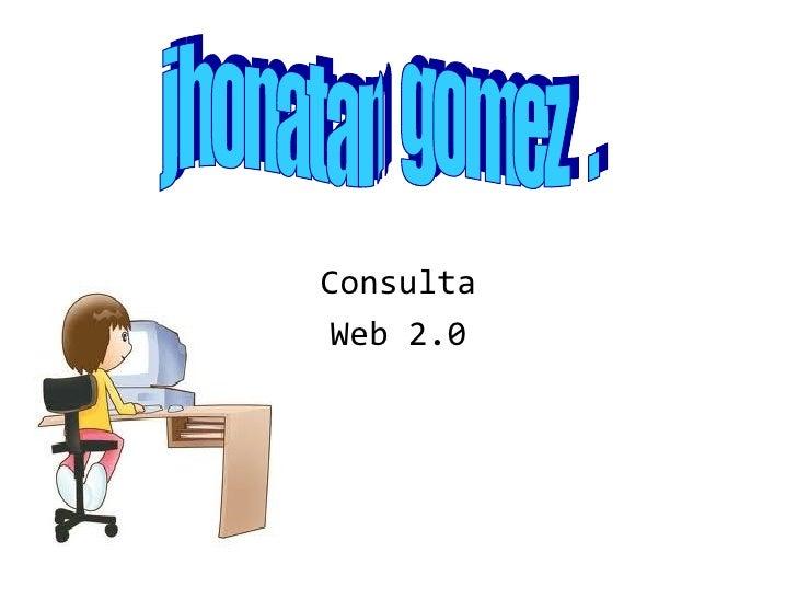 Consulta Web 2.0