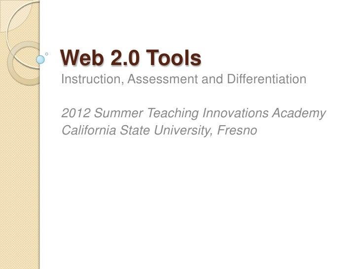 Web 2.0: Instruction, Assessment, Differentiation