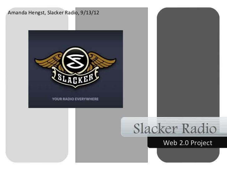 Web 2.0 Slacker Radio
