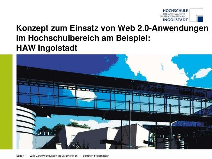 Konzept zum Einsatz von Web 2.0-Anwendungen im Hochschulbereich am Beispiel: HAW Ingolstadt<br />