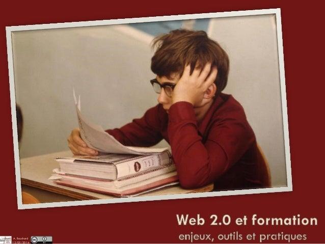 Web 2.0 et formation : enjeux, outils et pratiques