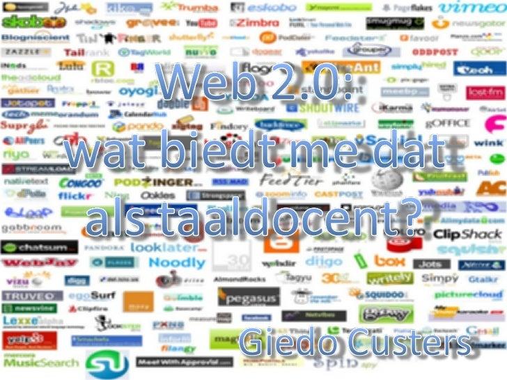 Web 2.0 Toepassingen In Het Talenonderwijs Nuttig Of Modeverschijnsel   Giedo Custers