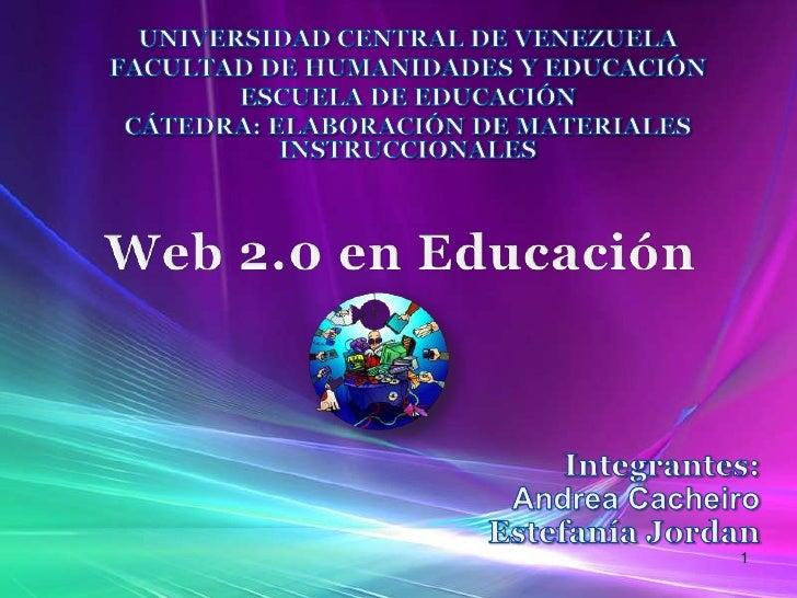 UNIVERSIDAD CENTRAL DE VENEZUELA<br />FACULTAD DE HUMANIDADES Y EDUCACIÓN<br />ESCUELA DE EDUCACIÓN<br />CÁTEDRA: ELABORAC...