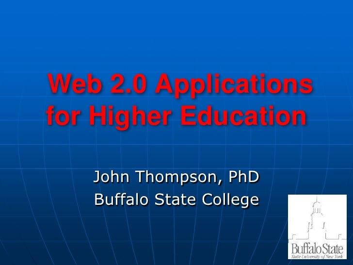 Web 2.0 Applications for Higher Education