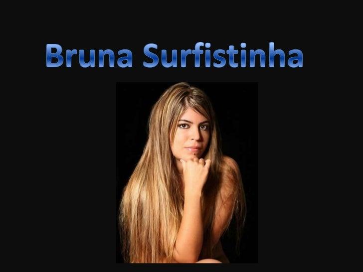 """• Raquel Pacheco, mais conhecida pelo nome """"Bruna  Surfistinha"""",nasceu em Sorocaba a 28 de Outubro  de 1984.• Foi adoptada..."""