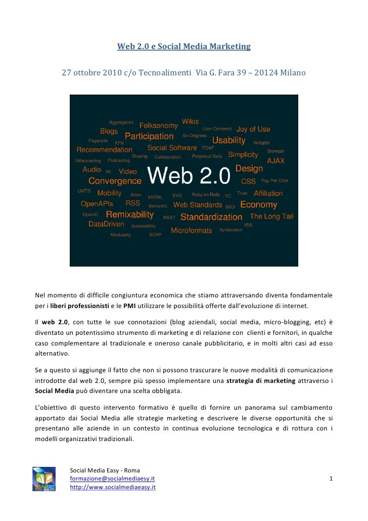 Web 2.0 e Social Media Marketing           27 ottobre 2010 c/o Tecnoalimenti Via G. Fara 39 – 20124 Milano     Nel momento...