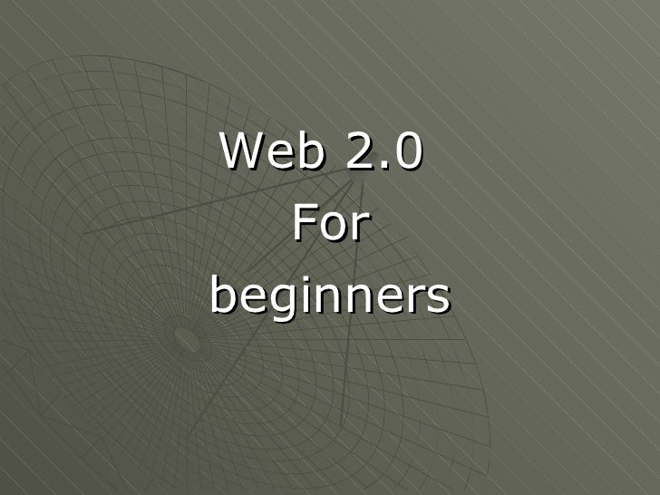 Web 2.0 For Beginners