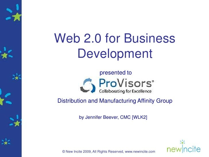 Web 2.0 for Business    Development                        presented to    Distribution and Manufacturing Affinity Group  ...
