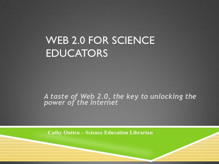 Web 2.0 for_science_educators spr 2012