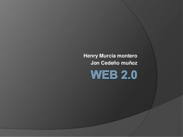 Henry Murcia montero  Jon Cedeño muñoz