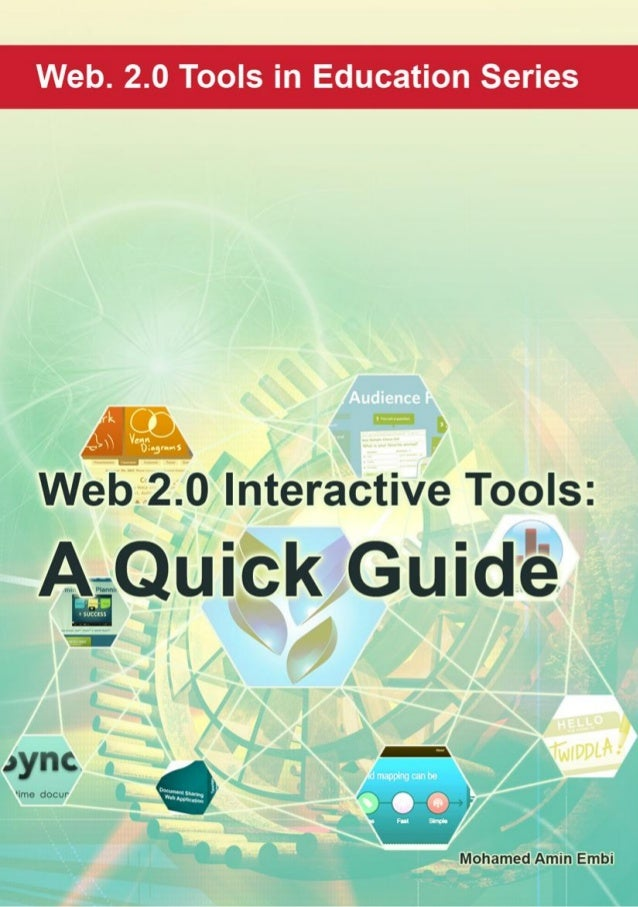Web 2.0 Interactive Tools: A Quick Guide