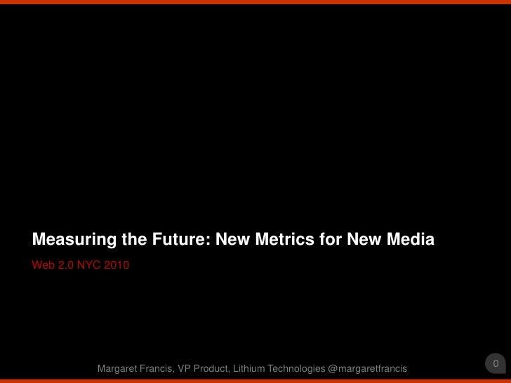Web 2.0 nyc 2010 metrics
