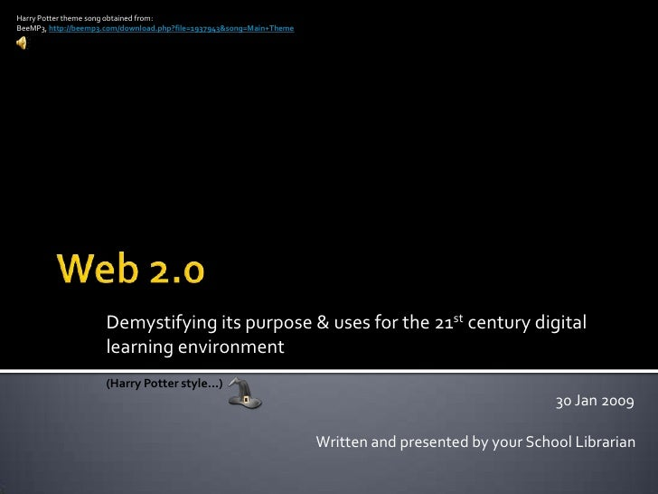 Web 2.0: demystifying its purpose & uses for the 21st century digital learning environment