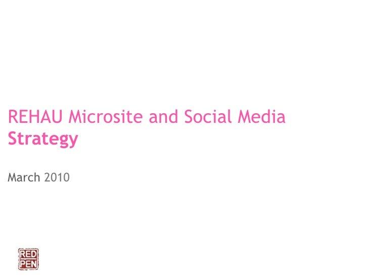 REHAU Microsite and Social Media Strategy  March 2010