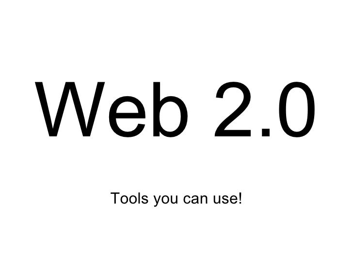 Web 2.0 Tools you can use!