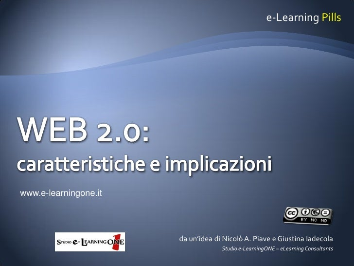 e-Learning Pills     www.e-learningone.it                            da un'idea di Nicolò A. Piave e Giustina Iadecola    ...