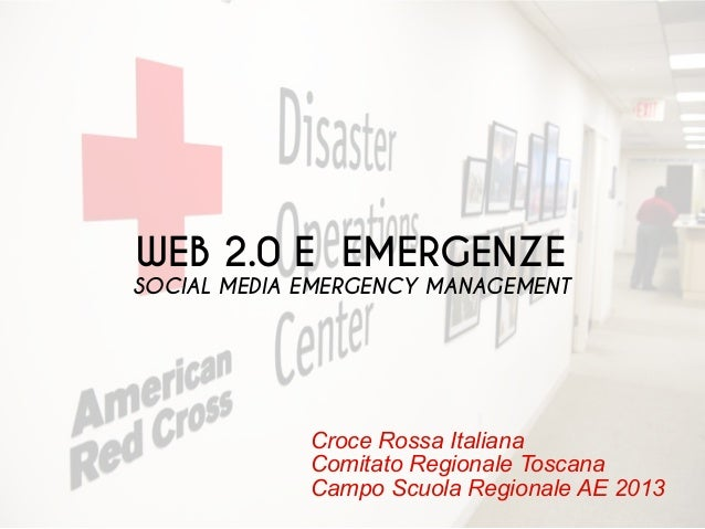 Web 2.0 social media emergency management