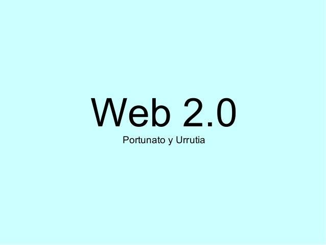 Web 2.0Portunato y Urrutia