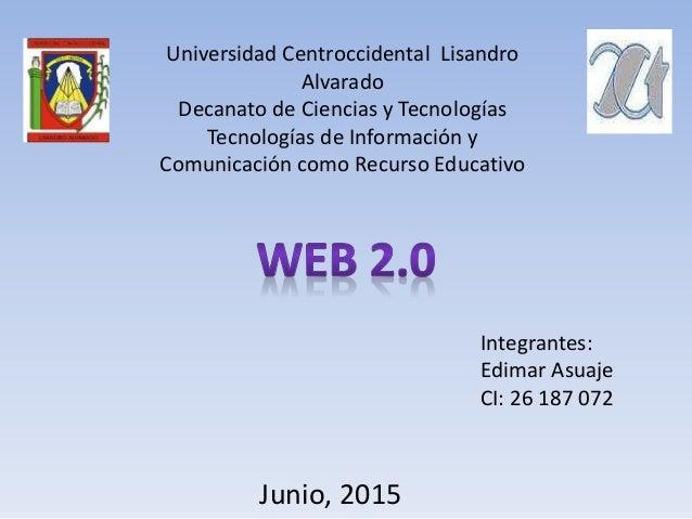 Universidad Centroccidental Lisandro Alvarado Decanato de Ciencias y Tecnologías Tecnologías de Información y Comunicación...