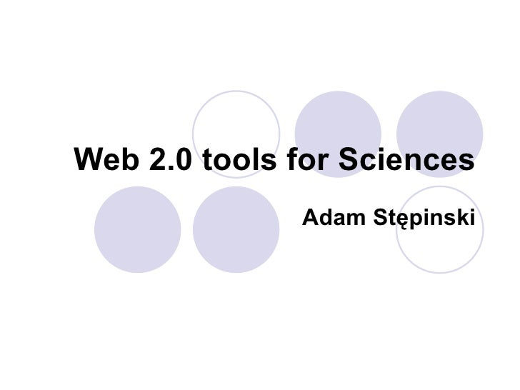 Web 2.o tools for sciences
