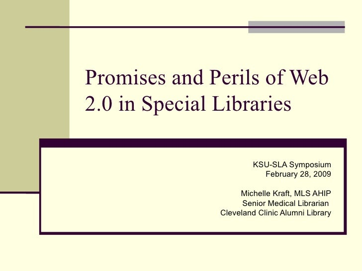 Promises and Perils of Web 2.0 in Special Libraries