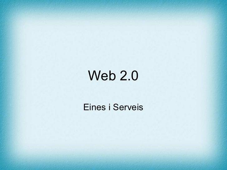 Eines i Serveis Web 2.0