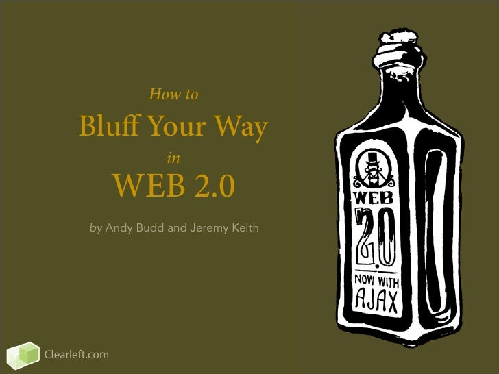 How to Bluff Your Way in Web 2.0